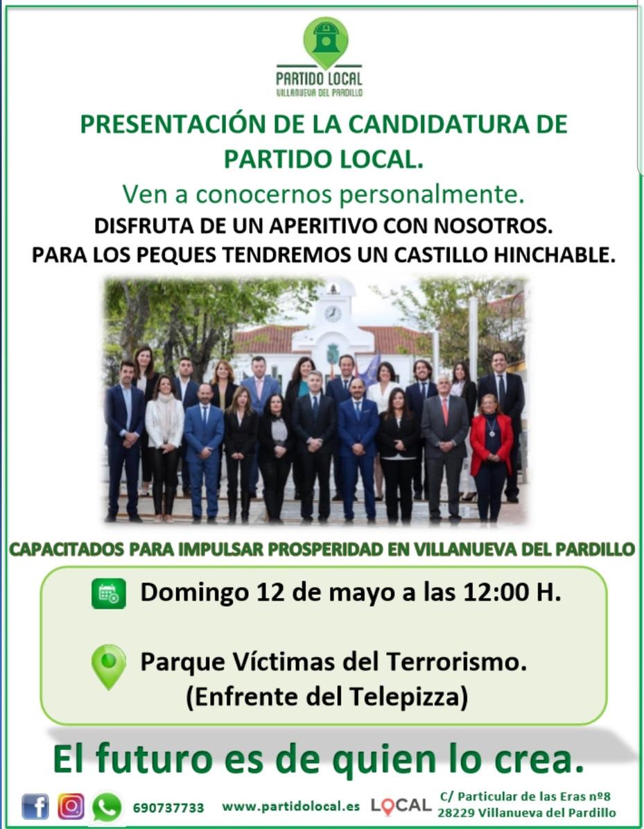 Acto de presentación de la Candidatura de Partido Local (12 de mayo - 12h)