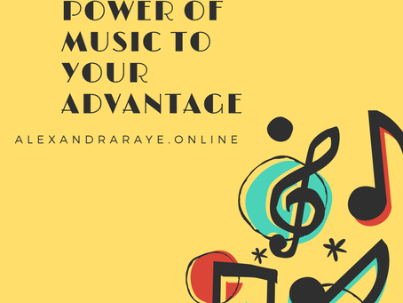 Using the Power of Music to Your Advantage