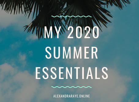 My 2020 Summer Essentials