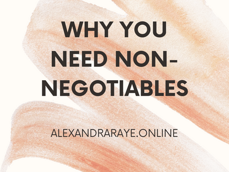 Why you Need Non-Negotiables