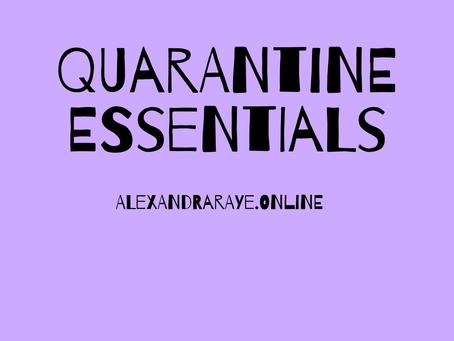 Quarantine Essentials