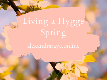 Living a Hygge Spring