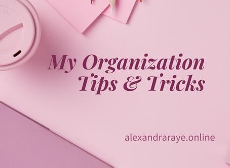 My Organization Tips & Tricks