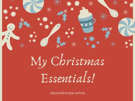 My Christmas Essentials!