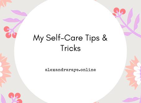 Self Care Tips & Tricks