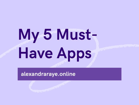 My 5 Must-Have Apps