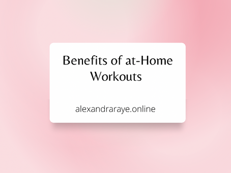 Benefits of At-Home Workouts