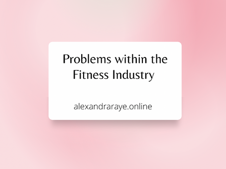 Problems within the Fitness Industry