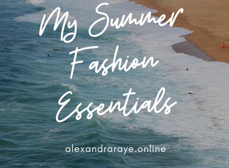 My Summer Fashion Essentials