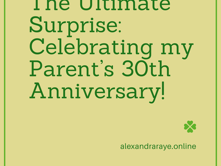 The Ultimate Surprise: Celebrating my Parent's 30th Anniversary!