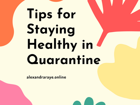 Tips for Staying Healthy in Quarantine