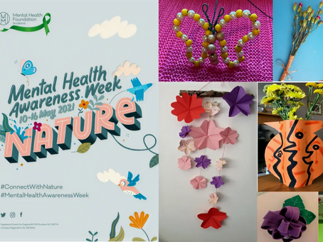 Create and Connect with Nature: Mental Health Awareness Week 2021