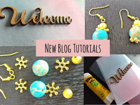 Welcome Signs and Jewellery Design - New Blog Tutorials