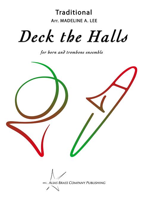 Deck the Halls Horn and Trombone Ensemble