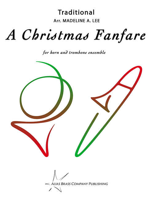 A Christmas Fanfare for Horn and Trombone Ensemble