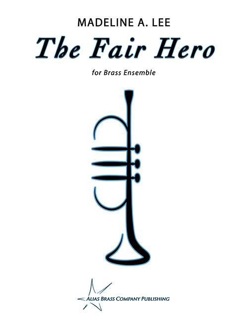 The Fair Hero for Brass Ensemble