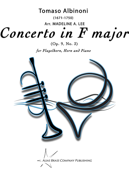 Concerto in F major (Op. 9, No. 3) for Flugelhorn, Horn, and Piano