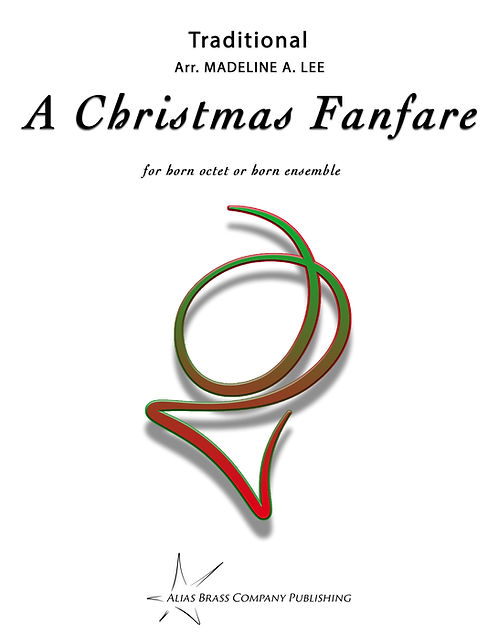 A Christmas Fanfare for Horn Octet and Horn Ensemble