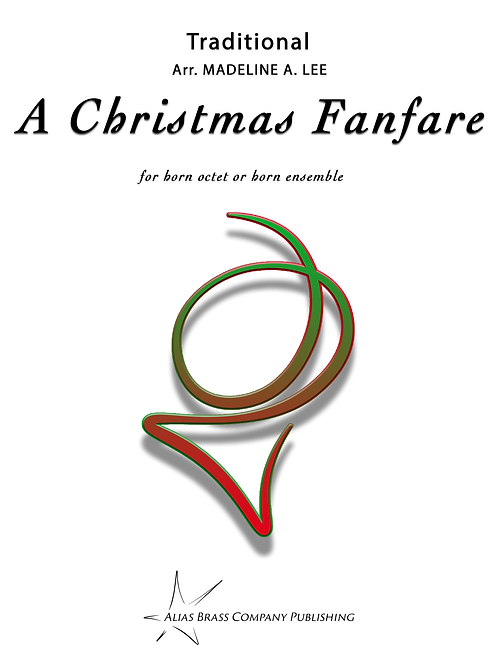 A Christmas Fanfare for Horn Octet or Horn Ensemble