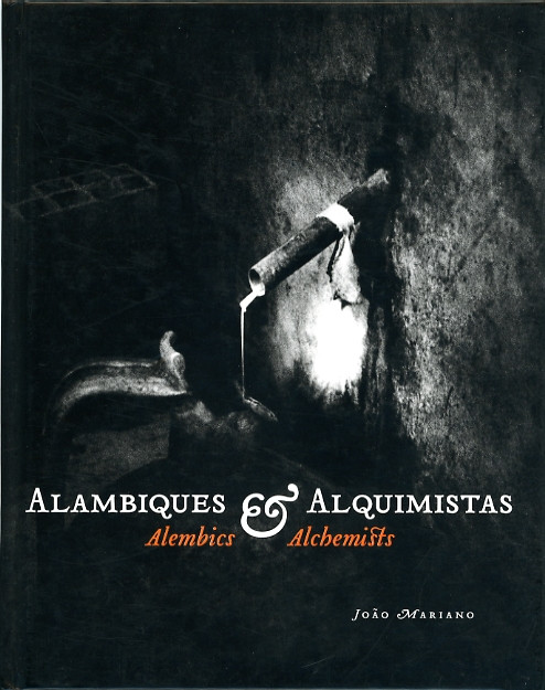 Alambiques & Alquimistas     2007     ISBN 978-972-95632-5-6     (W 17.4 cm H 22.0 cm)