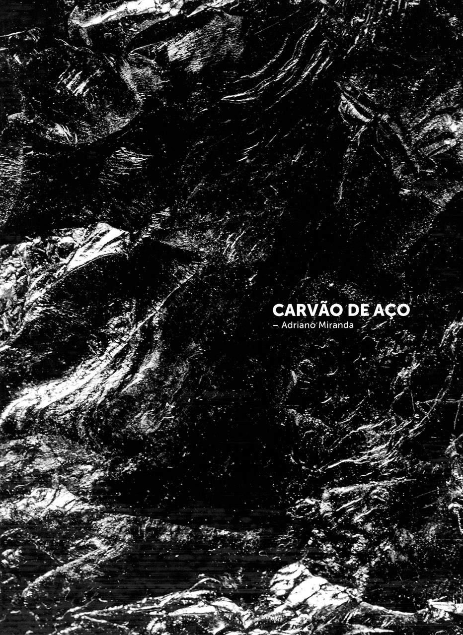 Carvão de Aço - Adriano Miranda