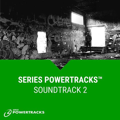Series PowerTracks™ Soundtrack 2