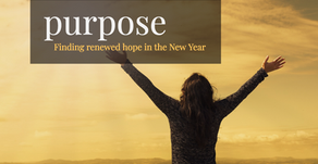 Purpose: Finding Renewed Hope in the New Year