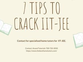 7 TIPS TO CRACK IIT-JEE.