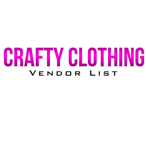 Crafty Clothing Vendor List