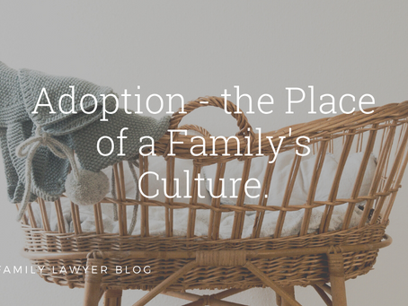 Adoption – the Place of a Family's Culture