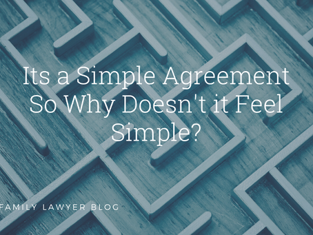 It's a Simple Agreement so Why Doesn't It Feel Simple?
