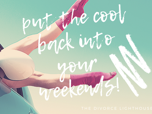 Putting the Cool Back Into Your Weekends After Separation!