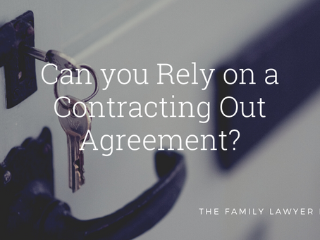 Can You Rely on A Contracting Out Agreement?