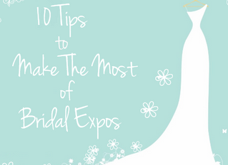 10 Tips for Making the Most 0f Bridal Expos