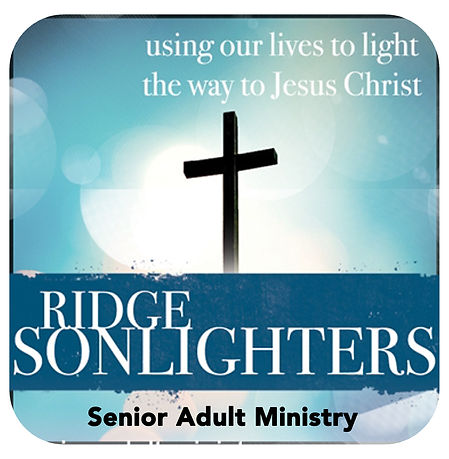 """This is an image that has a cross and it says """"Using our lives to light the way to Jesus Christ"""" it also says """"Ridge Sonlighters - Senior Adult Ministry"""""""