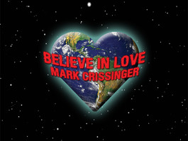 Canadian Guitarist and Songwriter Mark Crissinger to Release Believe In Love on September 13