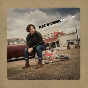 Canadian Blues Artist Kat Danser Releases Goin' Gone 10/12