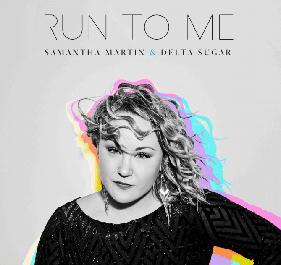 "POWERFUL SOUL ENSEMBLE SAMANTHA MARTIN & DELTA SUGAR SET TO RELEASE SOPHOMORE RECORDING ""RU"