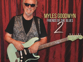 Legendary Canadian Guitarist & Songwriter Myles Goodwyn Releases Friends Of The Blues 2 on Octob