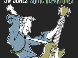 "CANADIAN BLUES ARTIST JW-JONES TO RELEASE HIS ""SELF-ISOLATION"" ALBUM SONIC DEPARTURES"