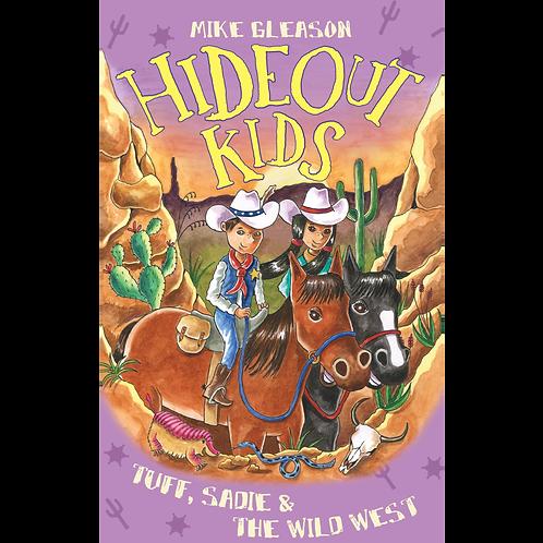 Tuff, Sadie & the Wild West Book 1