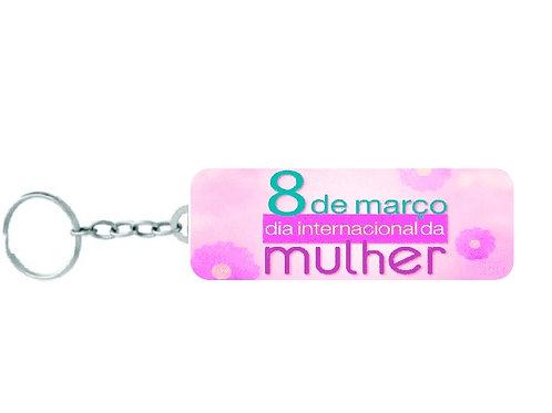Chaveiro Placa - Dia Internacional da Mulher