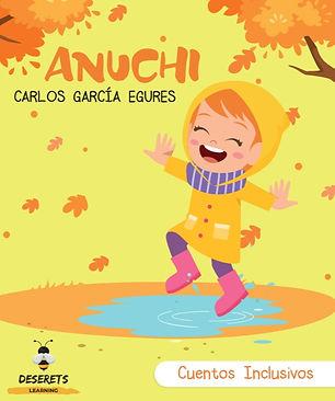 Cuentos Inclusivos : Anuchi