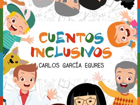 ¿Por qué decidí escribir una colección de Cuentos Inclusivos?