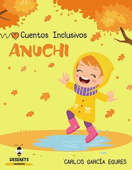 Anuchi Cuento Inclusivo para niños y niñas