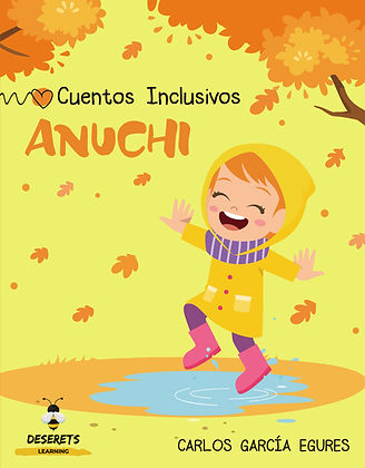 Anuchi: Cuento Inclusivo