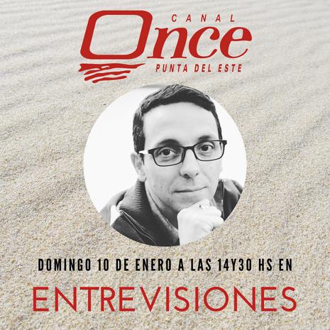 Programa Entrevisiones canal 11 Punta del Este