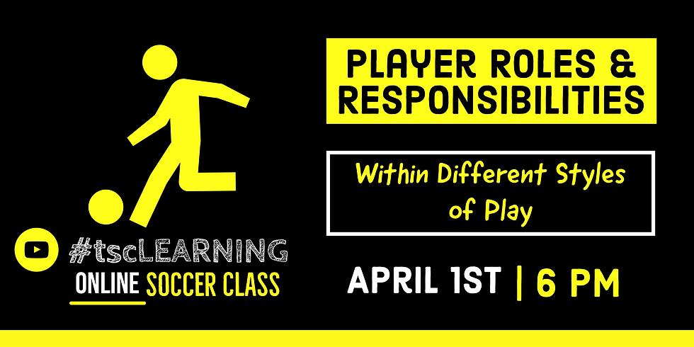 Player Roles & Responsibilities