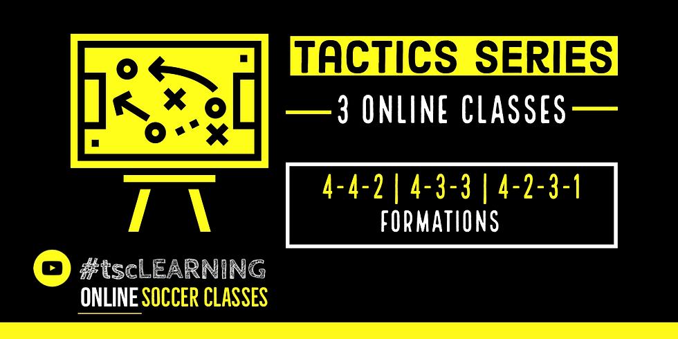 Tactics Series