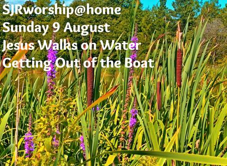 SJRworship@home: Sunday 9 August